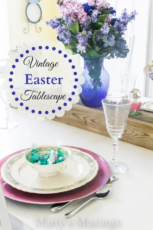 Vintage Easter Tablescape - Marty's Musings