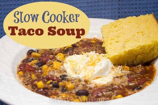 Slow Cooker Taco Soup from Marty's Musings