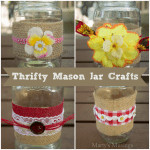 Thrifty Mason Jar Crafts and Video