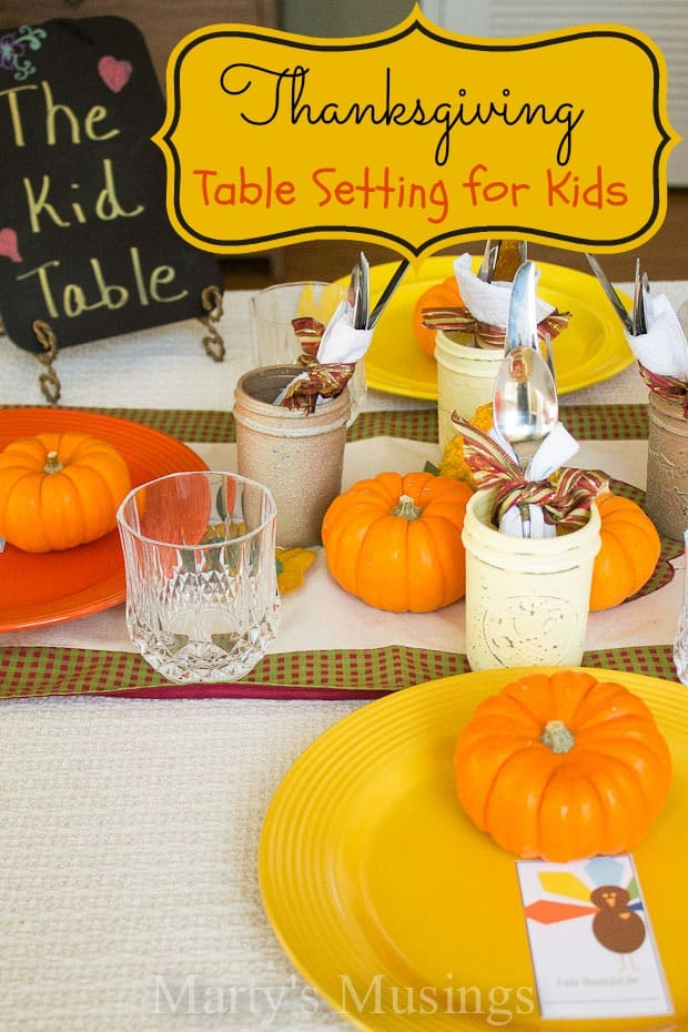 Thanksgiving Table Setting for Kids & Thanksgiving Table Setting for Kids | Marty\u0027s Musings