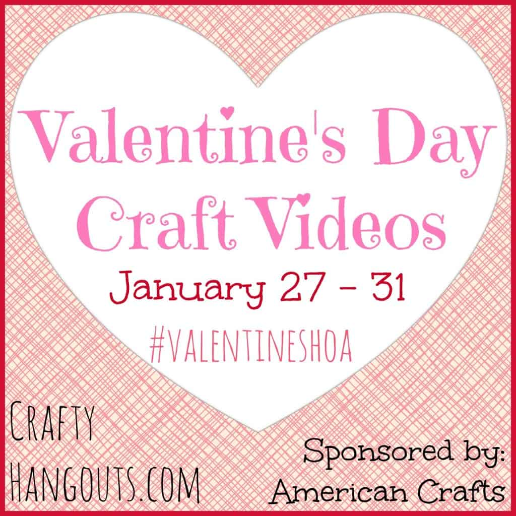 Valentine's Day Crafty Hangouts