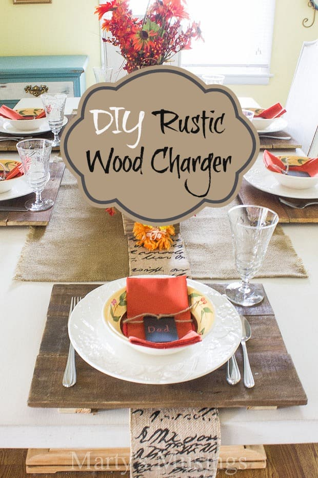 DIY Rustic Wood Charger - Marty's Musings