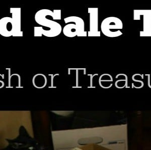 Yard Sale Tips: Trash or Treasure ?from Marty's Musings