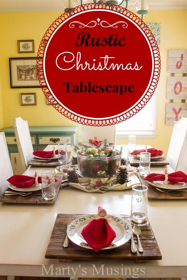 Rustic Christmas Tablescape - Marty's Musings