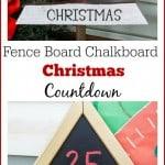 Fence Board Chalkboard Christmas Countdown - Marty's Musings