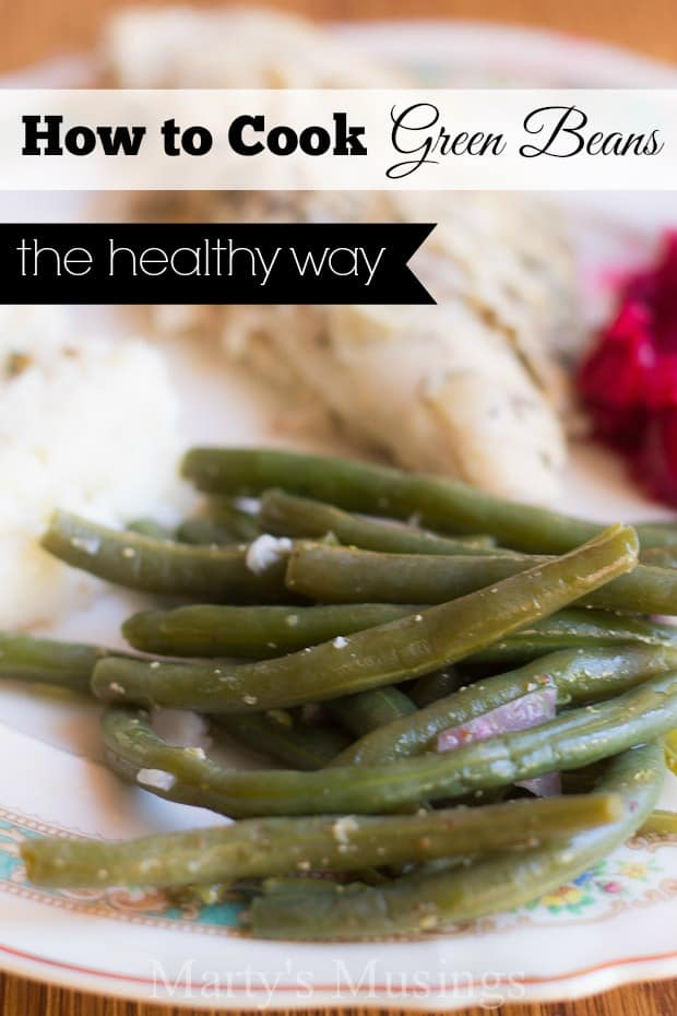 How to Cook Green Beans the Healthy Way