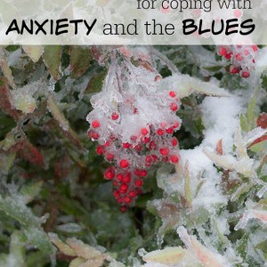 4 Practical Tips for Coping with Anxiety and the Blues - Marty's Musings
