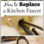 How to Replace a Kitchen Faucet - Marty's Musings