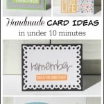 Handmade Card Ideas in Under 10 Minutes