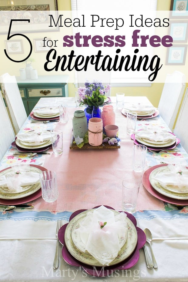 5 easy meal prep ideas to help the hostess enjoy stress free entertaining by planning, shopping and preparing as many dishes as possible ahead of time.