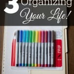 Need help organizing your life and your family? Let digital apps, old fashioned paper calendars and consistent routines make your life easier!