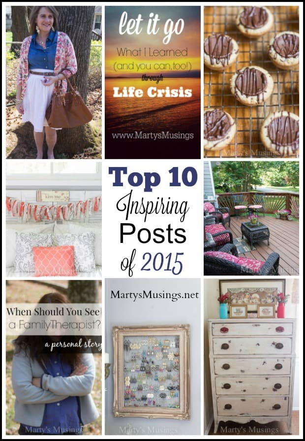 Blogger Marty Walden takes a look back at the top ten encouraging posts of 2015 through her DIY projects, recipes and personal journey of faith.