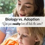 Do You Love Your Adopted Child as Much as Your Biological One?
