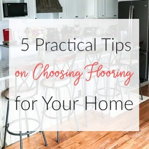 These 5 practical tips on how to choose flooring for your home will help you make the right choice among all the options available on the market today.