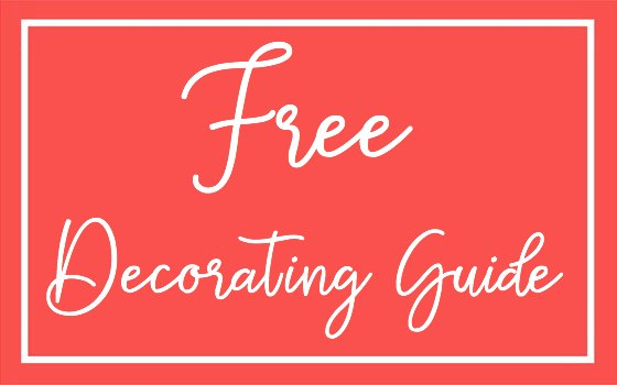 Free Guide to Decorate Your Home for Practically Nothing