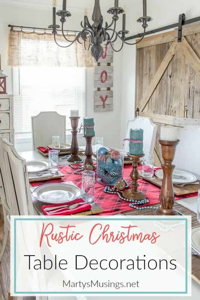 Think entertaining has to be expensive and stressful? Not anymore! Celebrate the heart of the home with these rustic Christmas table decorations and practical tips for both simple decor and celebrating your guests! #rustic #christmas #tabledecorations #entertaining #DIY #kitchen #repurposed #centerpiece #martysmusings