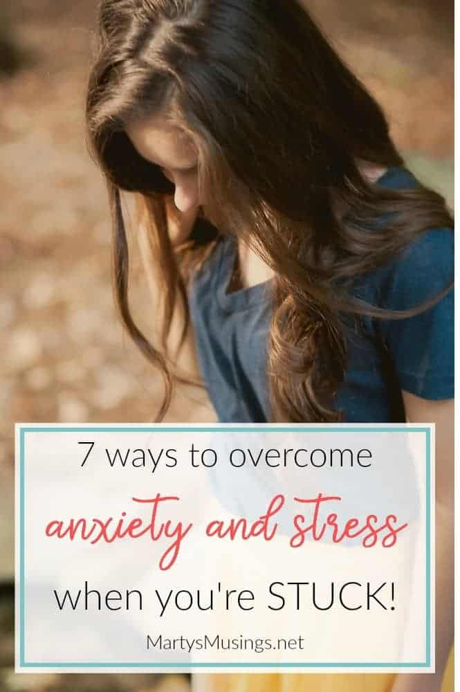 These 7 practical tips will show you how to overcome stress and anxiety when you're stuck. Most can be done in 10 minutes or less!