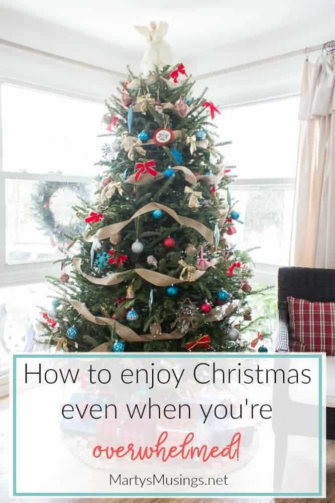 how to enjoy Christmas even when you're overwhelmed