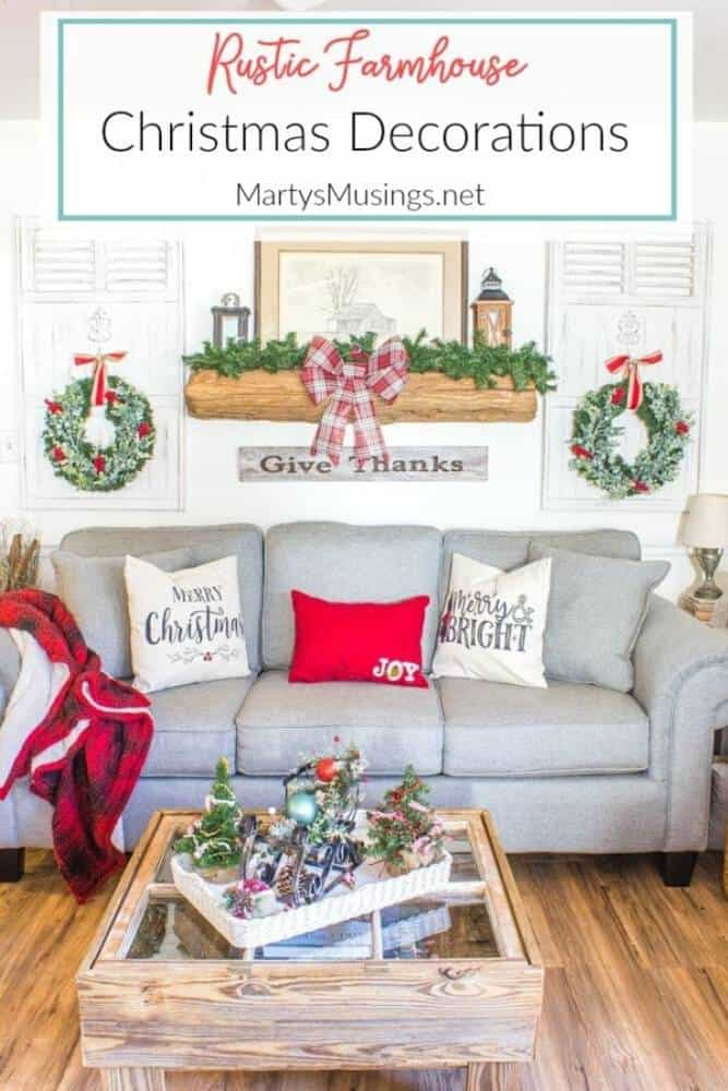 Rustic Farmhouse Christmas Decorations Marty S Musings